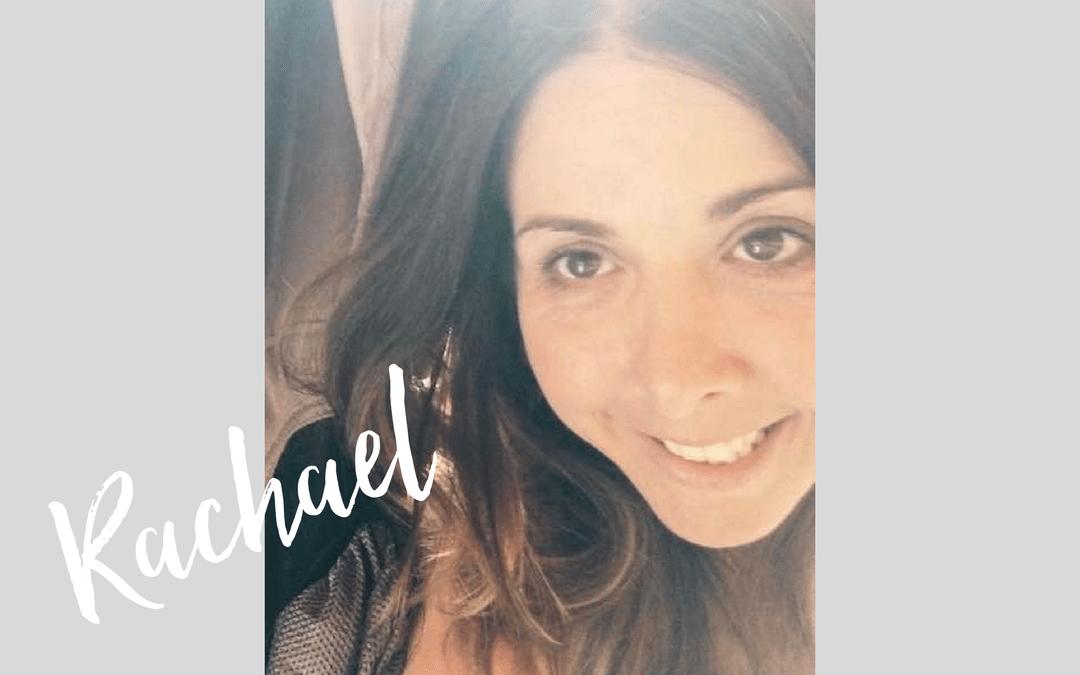 Inspiring Stories: Rachael
