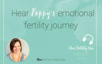 Poppys fertility story and coaching her forward